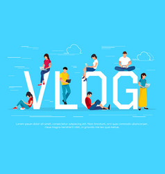 Vlog concept young people with pc tablets vector