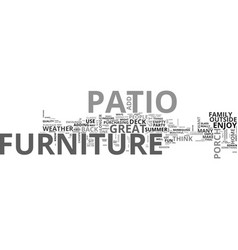 Add great patio furniture text word cloud concept vector