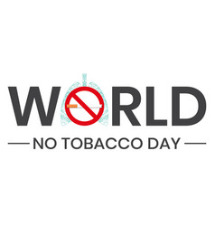 World no tobacco day with lung and cigarettes vector