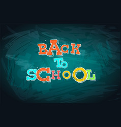 Back to school words drawn with chalk vector