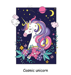 Beauty cosmic unicorn with flowers and stars vector