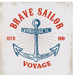 brave sailor hand drawn anchor on grunge vector image