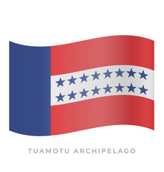 tuamotu archipelago waving flag icon vector image