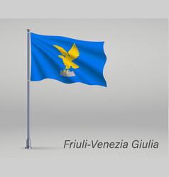 Waving flag friuli-venezia giulia - region of vector
