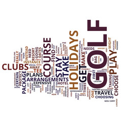 Golf holidays text background word cloud concept vector