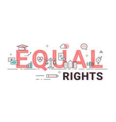 Equal rights sign human rights vector