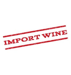 Import Wine Watermark Stamp vector image