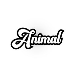 Black and white animal hand written word text for vector