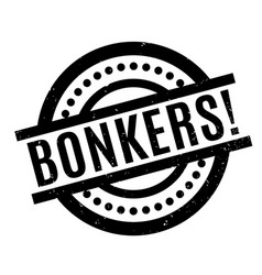 bonkers rubber stamp vector image