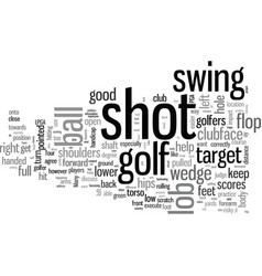 How to hit lob shot today vector