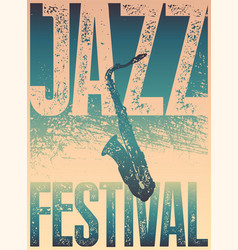 jazz festival typographical vintage grunge poster vector image