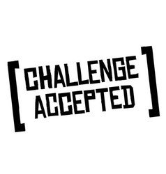 Challenge accepted original quote vector