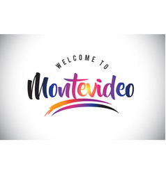 Montevideo welcome to message in purple vibrant vector