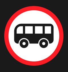 no bus prohibition sign flat icon vector image