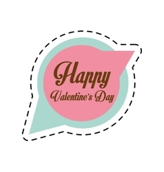 Happy valentines day card bubble speech cut line vector
