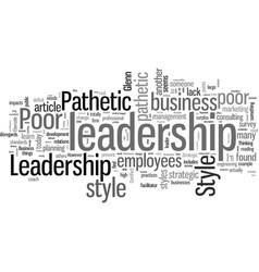 How to identify poor leadership programs vector