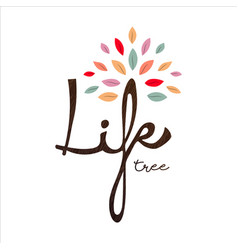 life tree text quote concept with color leaves vector image