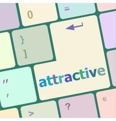 attractive word on keyboard key notebook computer vector image vector image