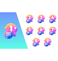 1 day left count fluid splash shape badge set vector