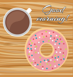 a cup of coffee with a donut on a wooden table vector image