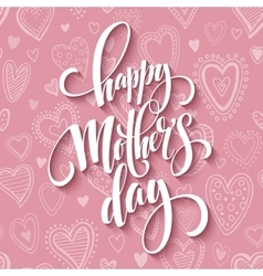 Mothers day lettering card with pink seamless vector