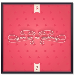 You are my sunshine lettering vector