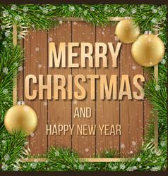 Christmas card fir tree ball wooden background vector