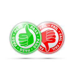 Pass and fail thumbs up and down vector