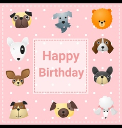 Cute happy birthday card with funny dogs vector image