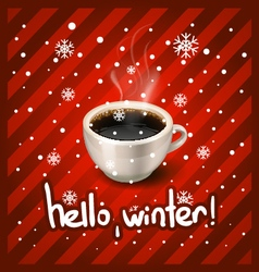 cup of coffee and hello winter vector image vector image