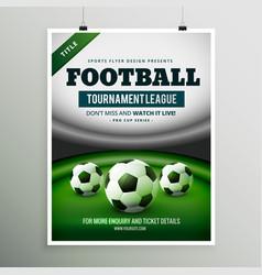Football tournament league game flyer design vector