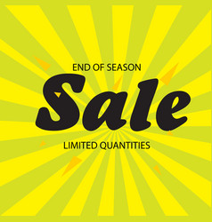 End of season sale limited quantities yellow green vector