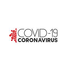 virus covid-19 concept inscription typography vector image