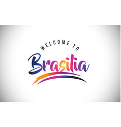 Brasilia welcome to message in purple vibrant vector