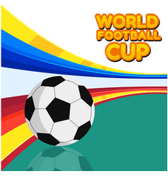 World football cup football colorful background ve vector