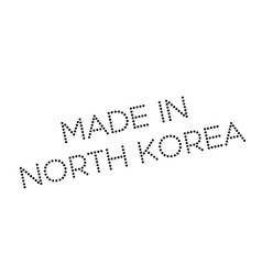 made in north korea rubber stamp vector image vector image