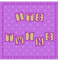 Its twins card with cubs vector