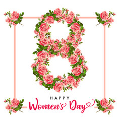 8 march happy womens day rose flower and hearts ca vector
