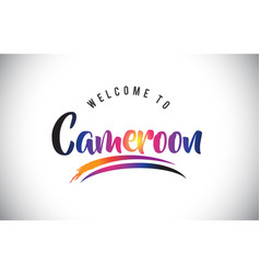 Cameroon welcome to message in purple vibrant vector