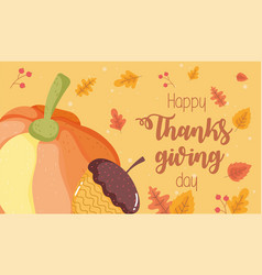 happy thanksgiving day pumpkin acorn foliage vector image