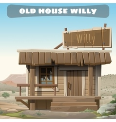 Old abandoned house of a cowboy in the wild West vector image