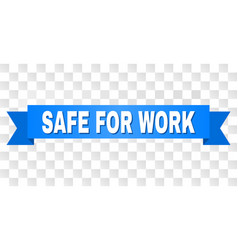 Blue tape with safe for work caption vector