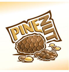 logo for pine nuts vector image