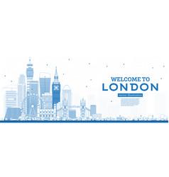 outline welcome to london england skyline vector image