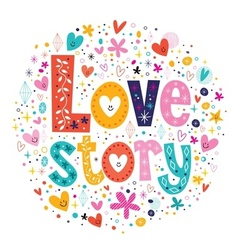 words Love story retro typography lettering vector image