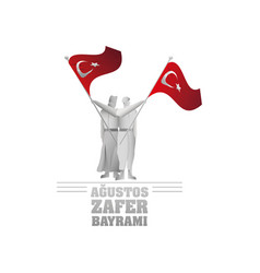 Soldiers with flags turkey 30 august zafer vector