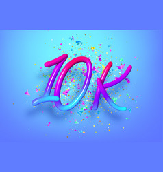 10k followers celebration design with rainbow vector