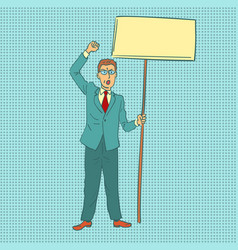 businessman protesting with banner vector image