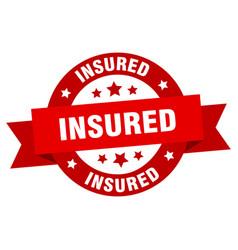 insured ribbon insured round red sign insured vector image