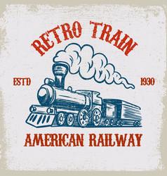 Retro train vintage locomotive on grunge vector